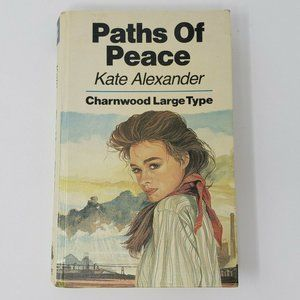 Charnwood Large Print: Paths of Peace